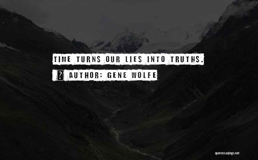 Gene Wolfe Quotes 1993222