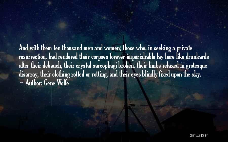 Gene Wolfe Quotes 2086796