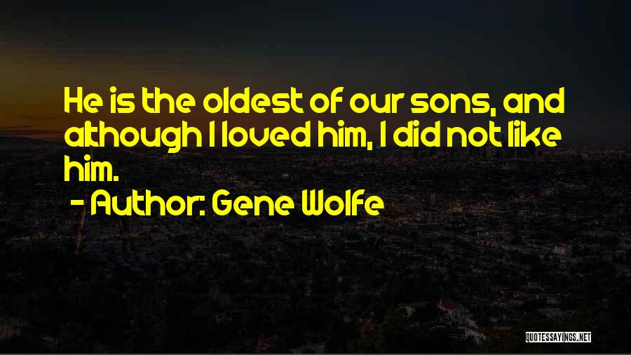 Gene Wolfe Quotes 275369
