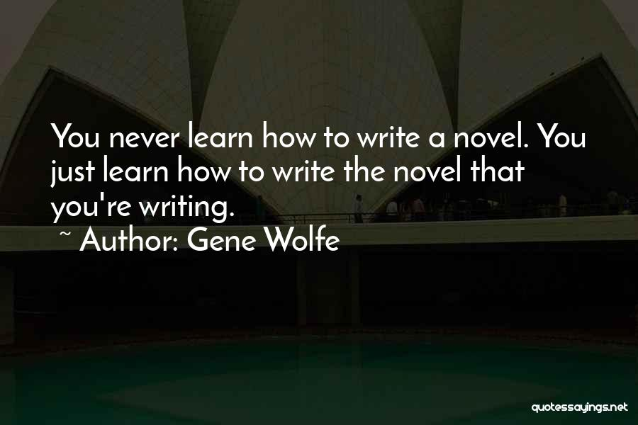 Gene Wolfe Quotes 306506