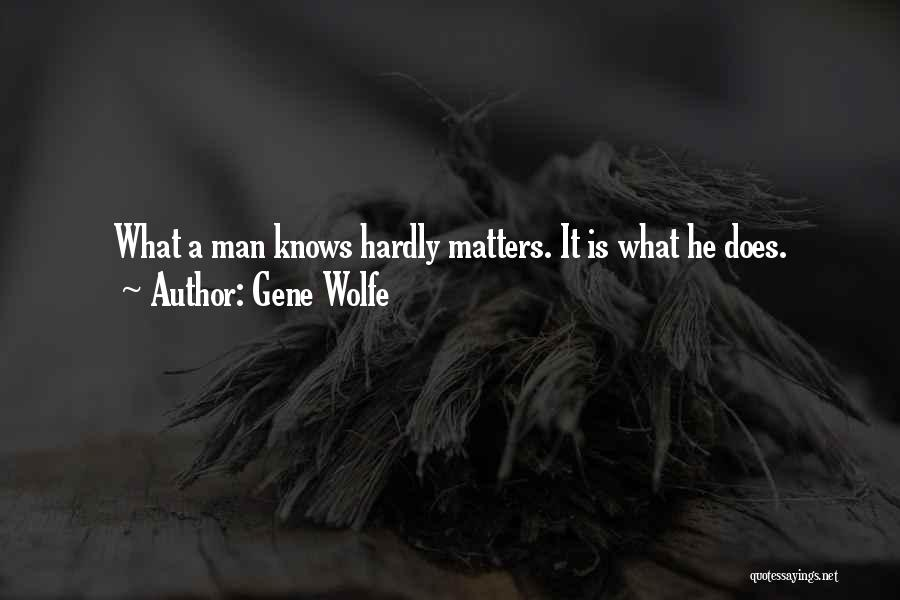 Gene Wolfe Quotes 426510