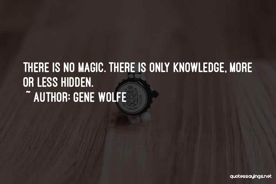 Gene Wolfe Quotes 717032