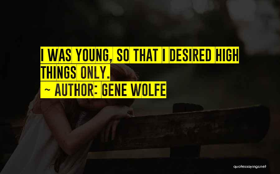 Gene Wolfe Quotes 875309