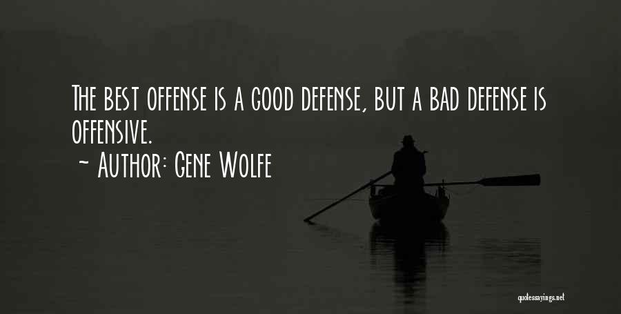 Gene Wolfe Quotes 875808