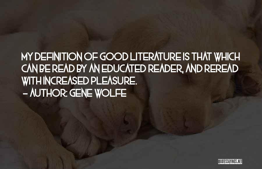 Gene Wolfe Quotes 894662