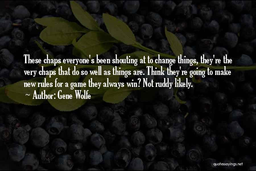 Gene Wolfe Quotes 910580