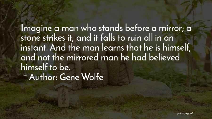 Gene Wolfe Quotes 917778