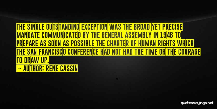 General Conference Quotes By Rene Cassin