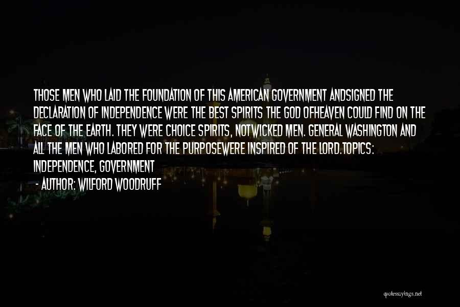 General Conference Quotes By Wilford Woodruff