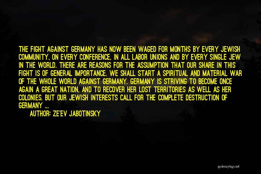 General Conference Quotes By Ze'ev Jabotinsky