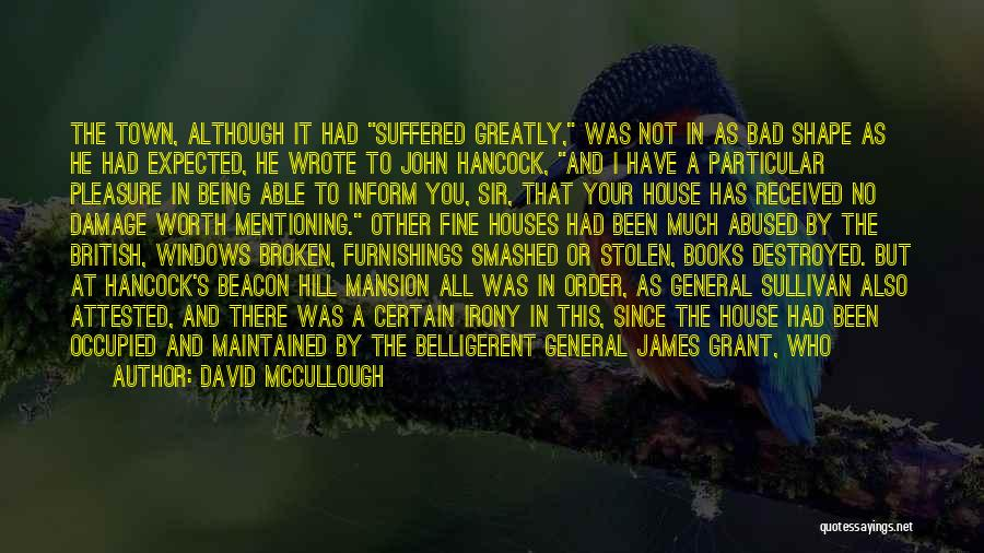 General Grant's Quotes By David McCullough