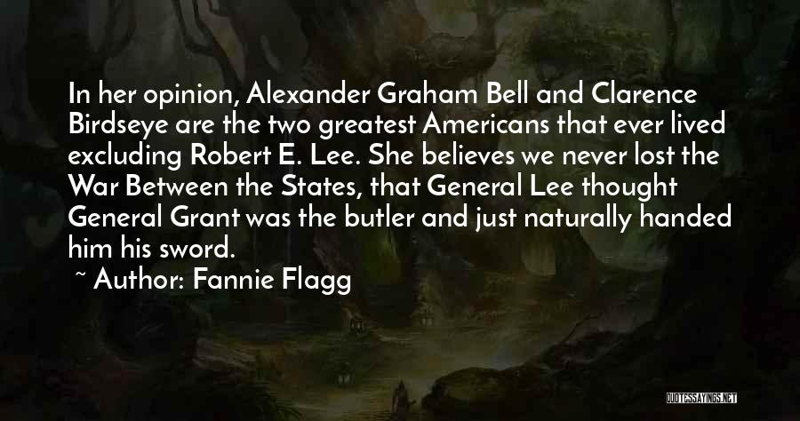 General Grant's Quotes By Fannie Flagg