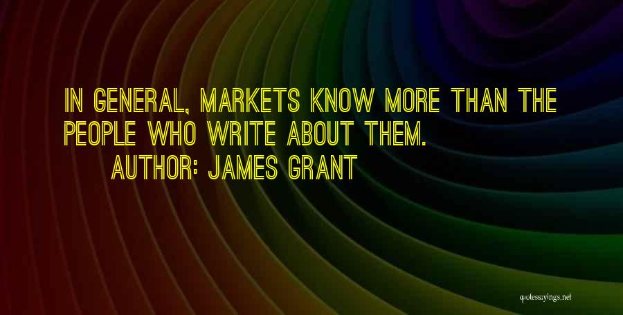 General Grant's Quotes By James Grant