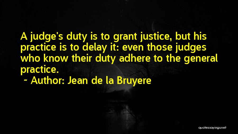 General Grant's Quotes By Jean De La Bruyere