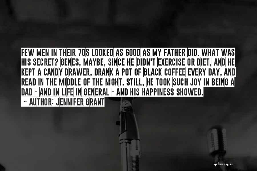 General Grant's Quotes By Jennifer Grant
