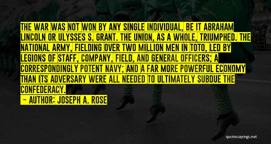 General Grant's Quotes By Joseph A. Rose