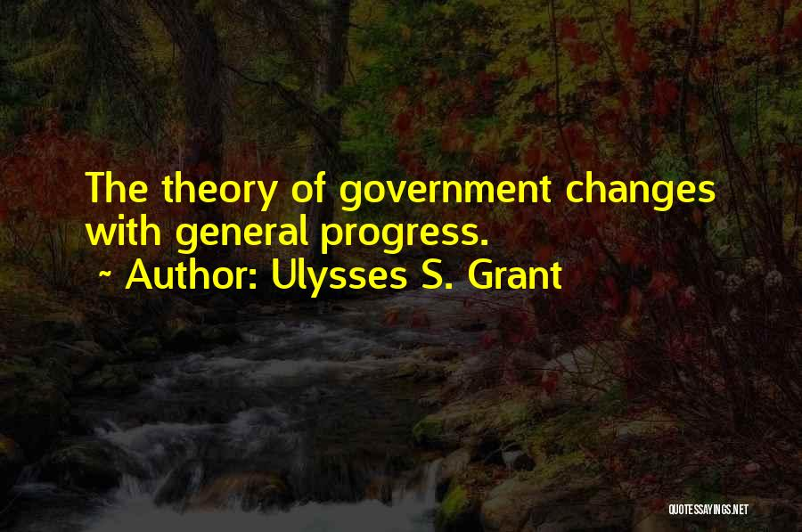 General Grant's Quotes By Ulysses S. Grant