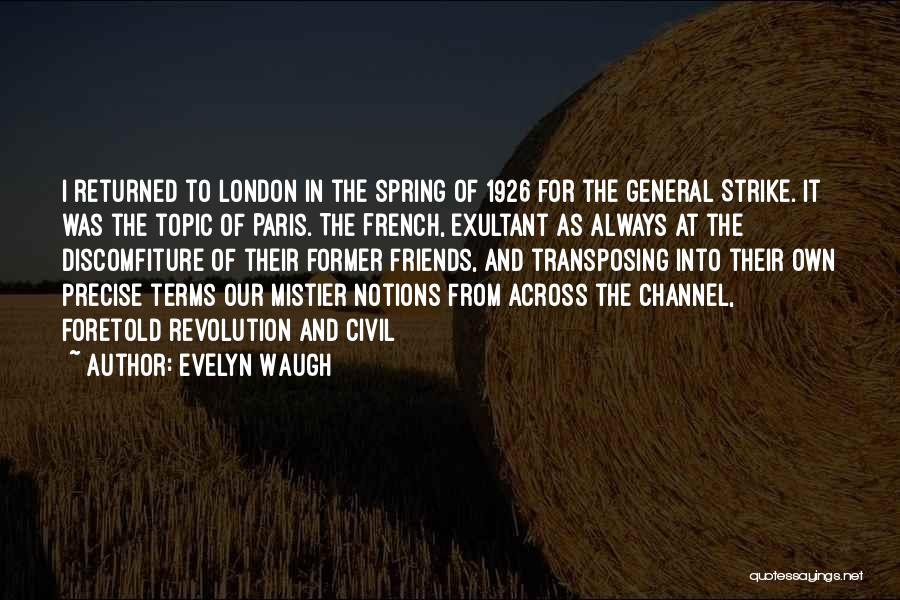 General Strike 1926 Quotes By Evelyn Waugh
