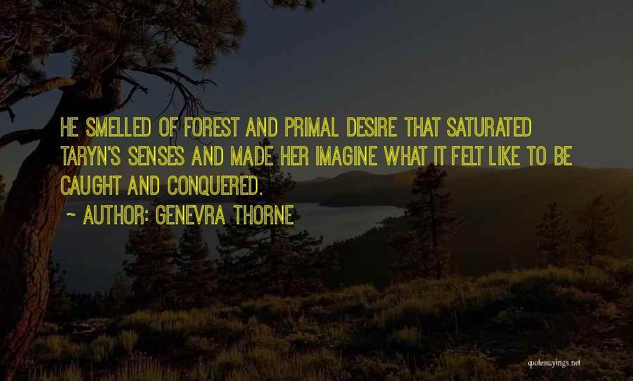 Genevra Thorne Quotes 1262669