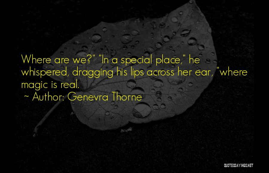 Genevra Thorne Quotes 831151