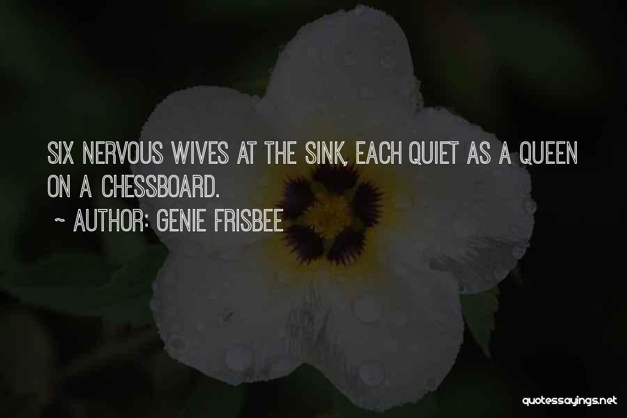 Genie Frisbee Quotes 174767