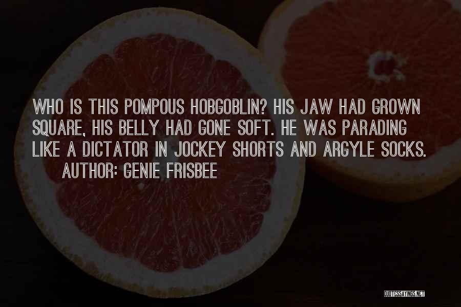 Genie Frisbee Quotes 585011