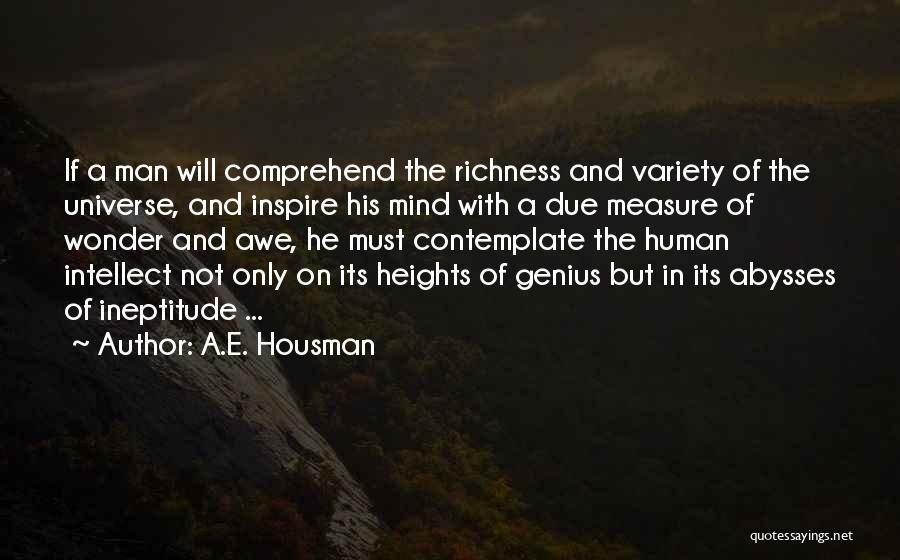 Genius Mind Quotes By A.E. Housman