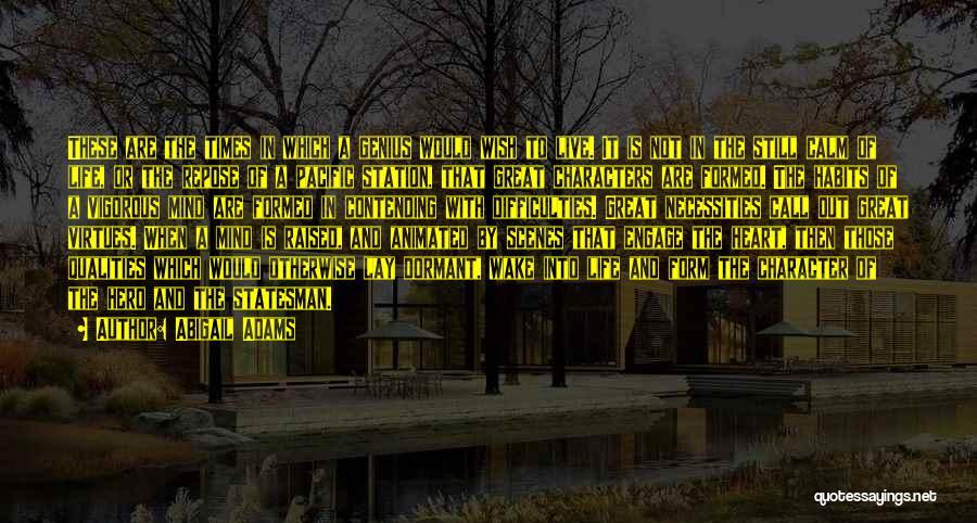 Genius Mind Quotes By Abigail Adams