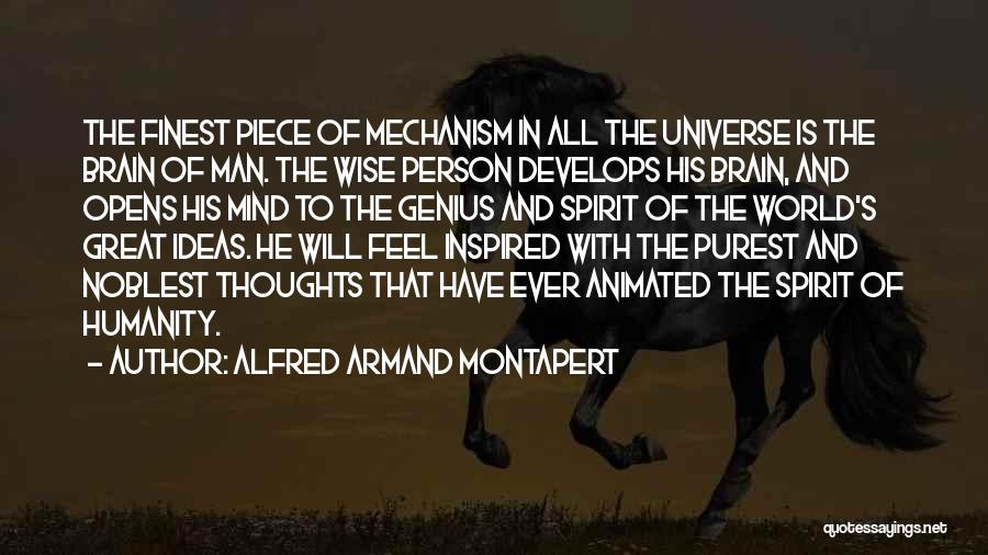 Genius Mind Quotes By Alfred Armand Montapert