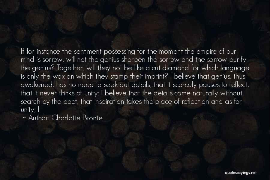 Genius Mind Quotes By Charlotte Bronte