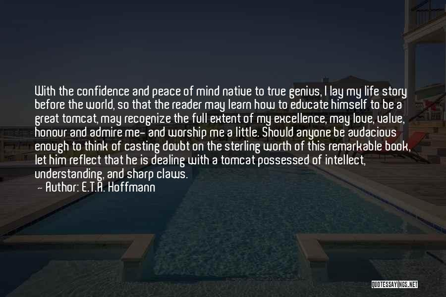 Genius Mind Quotes By E.T.A. Hoffmann