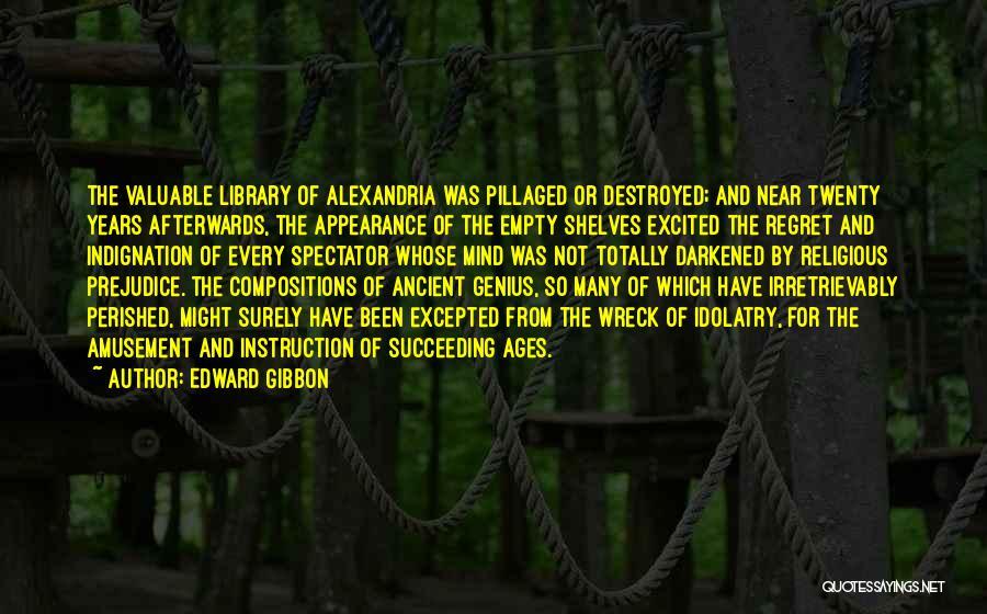 Genius Mind Quotes By Edward Gibbon
