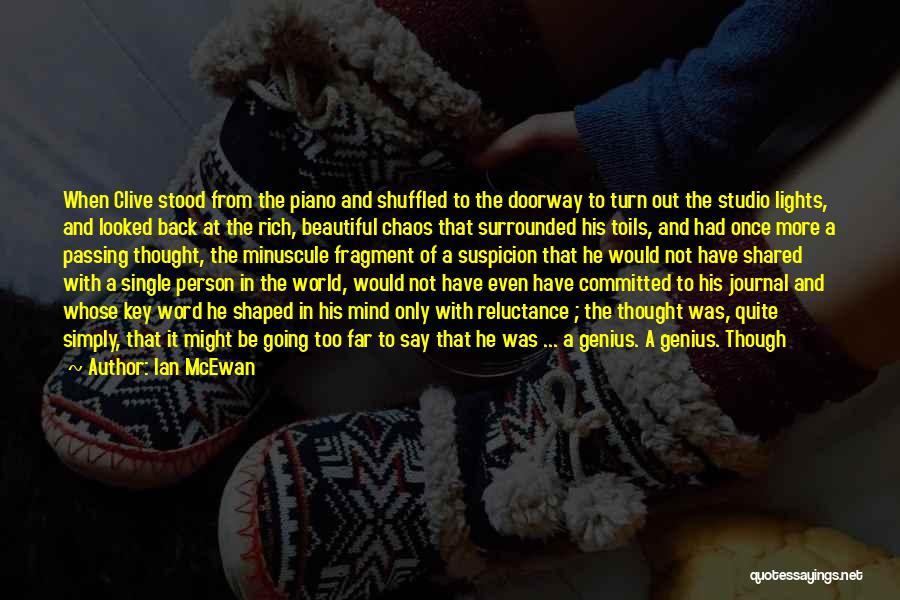 Genius Mind Quotes By Ian McEwan