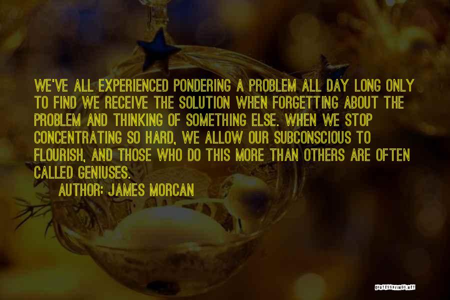 Genius Mind Quotes By James Morcan