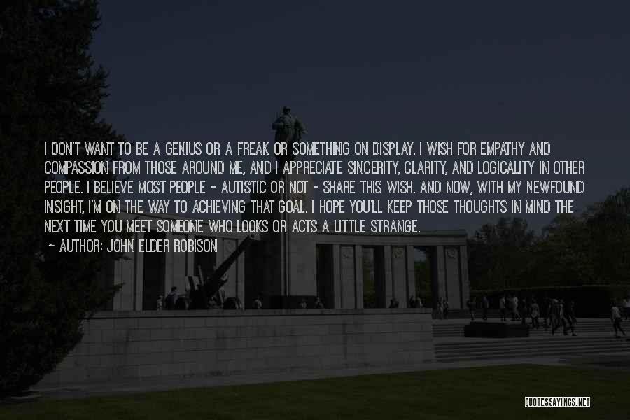 Genius Mind Quotes By John Elder Robison