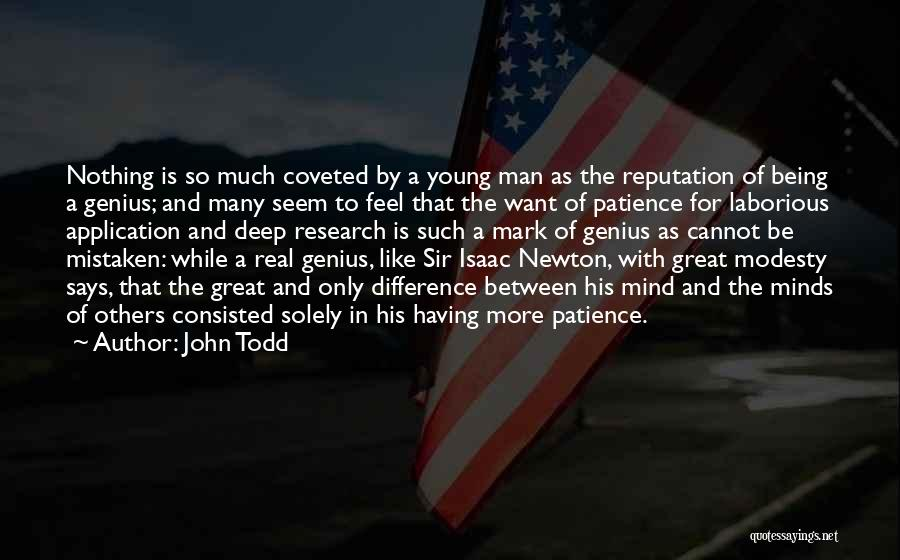 Genius Mind Quotes By John Todd