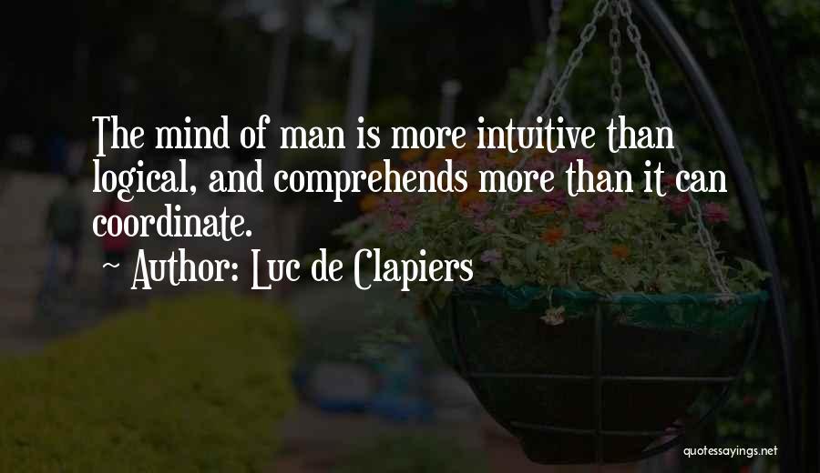 Genius Mind Quotes By Luc De Clapiers