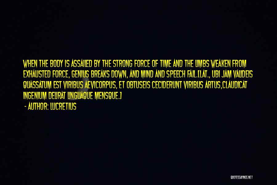 Genius Mind Quotes By Lucretius