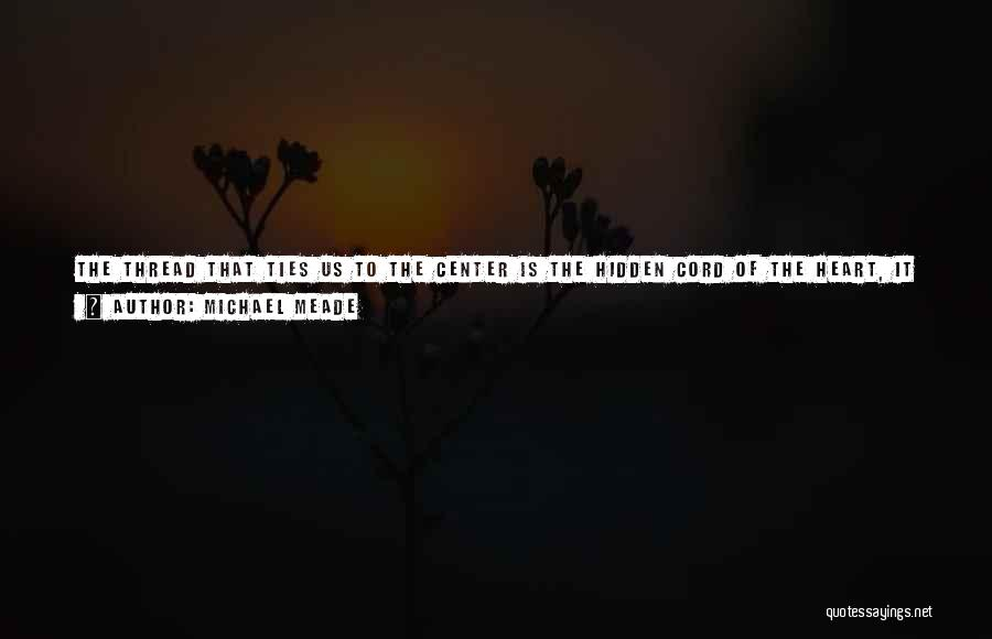 Genius Mind Quotes By Michael Meade