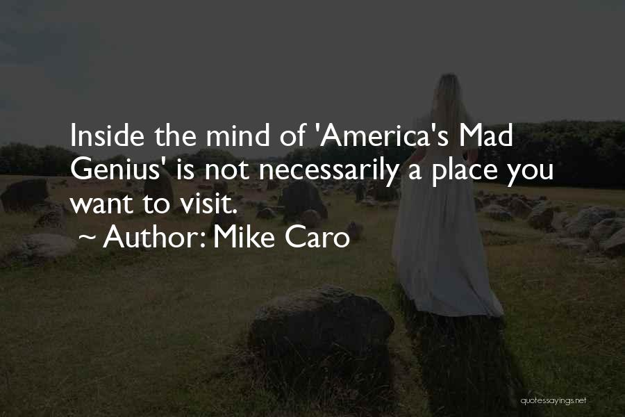 Genius Mind Quotes By Mike Caro