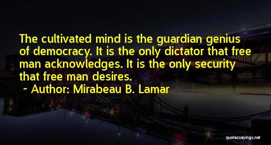 Genius Mind Quotes By Mirabeau B. Lamar