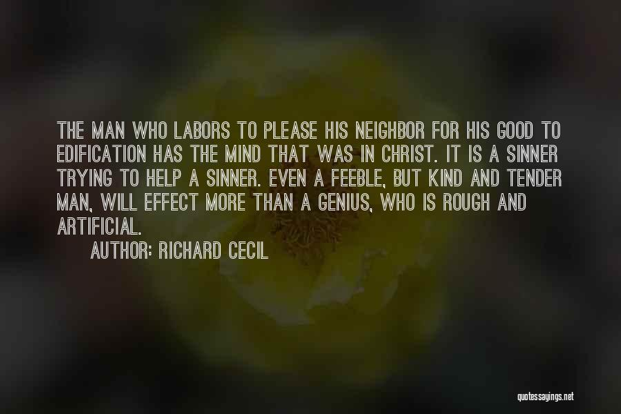 Genius Mind Quotes By Richard Cecil