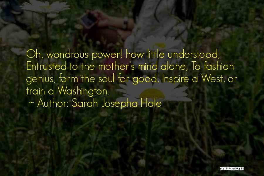 Genius Mind Quotes By Sarah Josepha Hale
