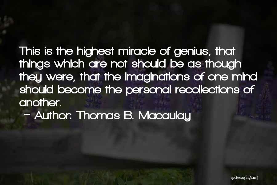 Genius Mind Quotes By Thomas B. Macaulay