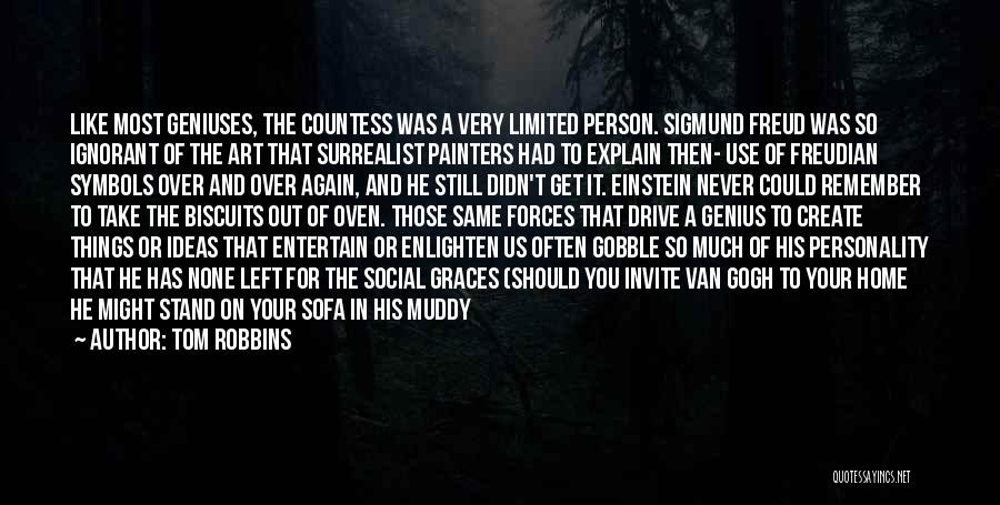 Genius Mind Quotes By Tom Robbins