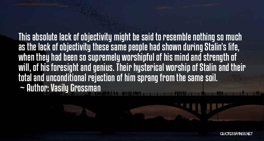 Genius Mind Quotes By Vasily Grossman