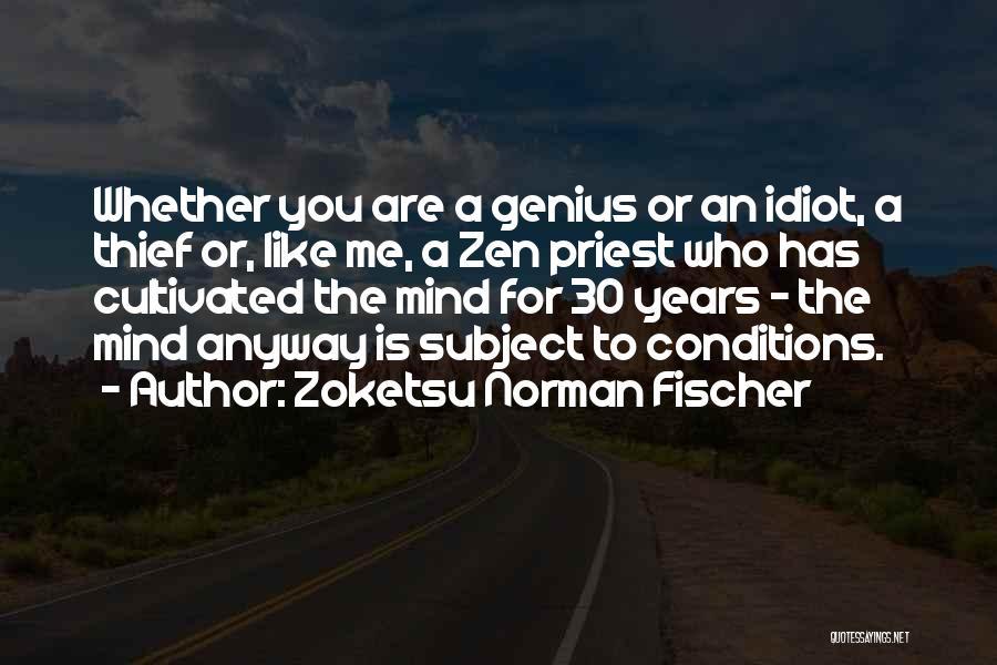 Genius Mind Quotes By Zoketsu Norman Fischer