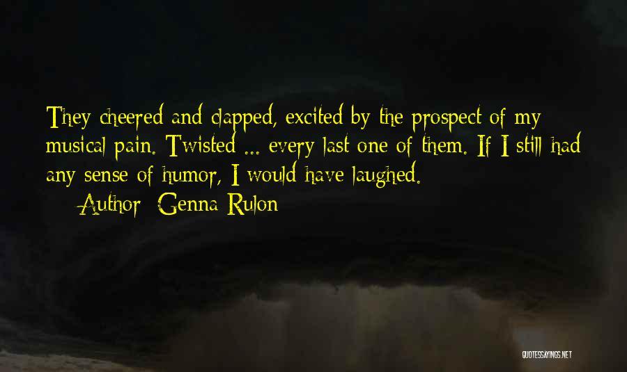 Genna Rulon Quotes 1310430
