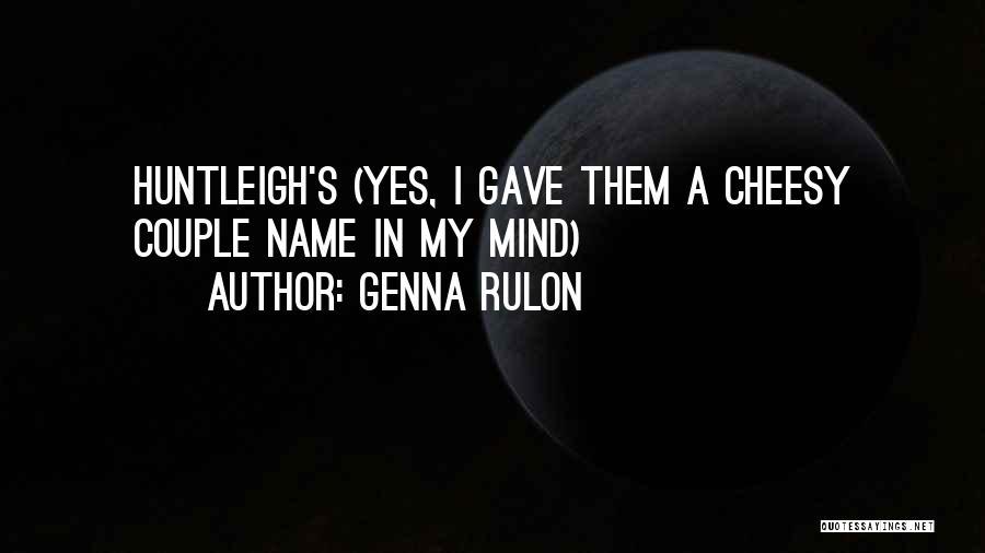 Genna Rulon Quotes 1622041
