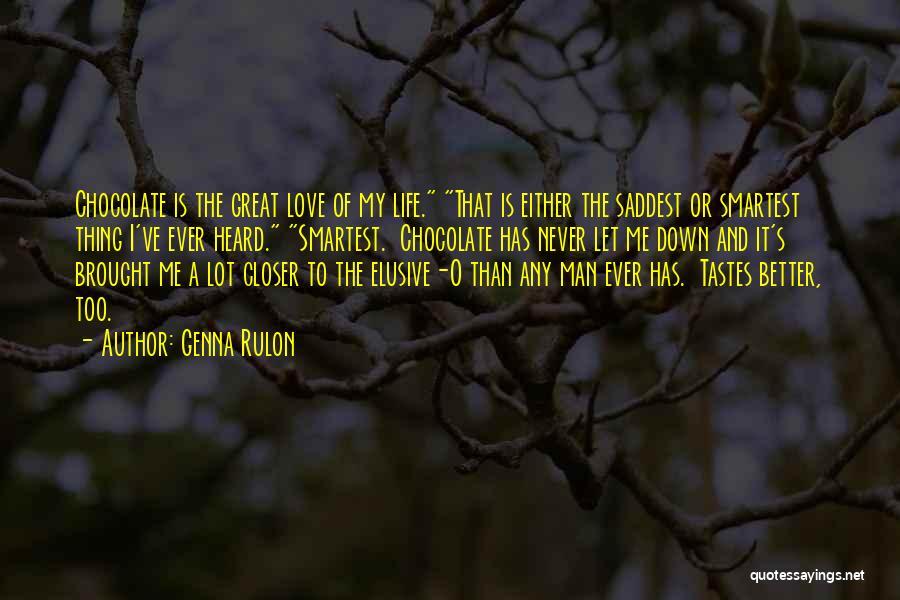 Genna Rulon Quotes 539854